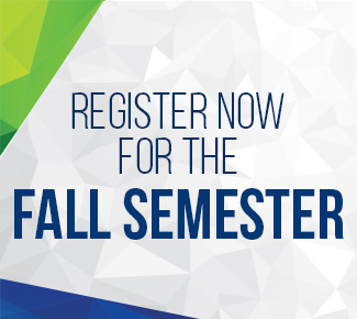 A great education awaits, register now for the fall semester
