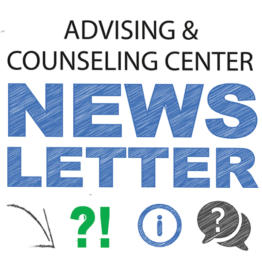 Words that say : Advising and counseling center newsletter with small graphic icons.